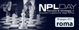 NPL DAY, Tecniche & Strategie di acquisto e gestione. Guarda le interviste